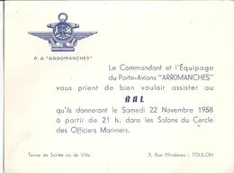 """CARTE   """"P.A. ARROMANCHES"""" Le Commandant Et L'Equipage Vous Prient De Bien Vouloir Assister Au BAL  22 NOVEMBRE 1958 - Documents"""