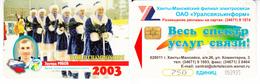 Phonecard . Russia. Khanty - Mansiysk 750 Units - Russia