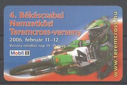Hungary, Bekescsaba, Room Motocross, Kawasaki,  2006. - Calendars