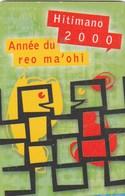 TELECARTE 60 UNITES  POLYNESIE FRANCAISE...HITIMANO 2000 - French Polynesia