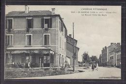 CPA 07 - SAINT-AGREVE - Le Nouvel Hôtel De Bayle - TB PLAN Etablissement Et Sa Façade CENTRE Avec ANIMATION Terrasse - Saint Agrève
