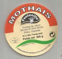étiquette Fromage , De Chèvre ,MOTHAIS , Fontenille , 79 , Deux Sèvres , CHEF BOUTONNE - Fromage