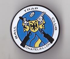 PIN'S THEME BALL TRAP  CLUB DE CHATELAILLON  EN CHARENTE MARITIME - Unclassified