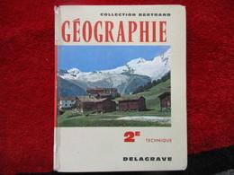 """Géographie """"2e Technique"""" (S. Derruau-Boniol) éditions Delagrave De 1965 - Books, Magazines, Comics"""