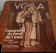 Voilà. N°346. 5 Novembre 1937. Reportage Sous Marin. Le Pavillon De L'Ile De France. Le Mexique. - Livres, BD, Revues
