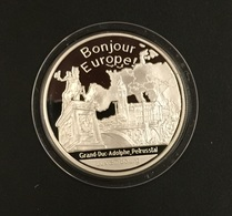 . Luxemburg - Grand-Duc Adolphe & Petrustal - Bonjour L'Europe (1 Unze) - Luxembourg