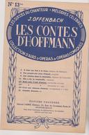 ( RG1) LES CONTES D' HOFFMANN  , J .OFFENBACH  , Belle Nuit , ô Nuit D' Amour - Partitions Musicales Anciennes