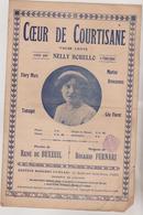 ( RG1)COEUR DE COURTISANE  , NELLY BORELLO  , Paroles RENE DE BUXEUIL  , Musique ROSARIO FURNARI - Partitions Musicales Anciennes