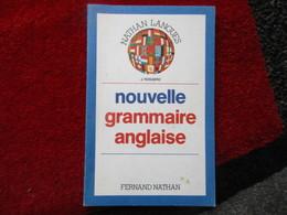 """Nouvelle Grammaire Anglaise """"Collèges - Lycées"""" (J. Roggero) éditions Fernand Nathan De 1984 - Books, Magazines, Comics"""