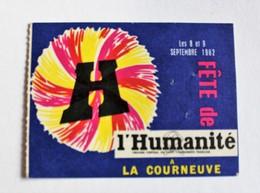 Ticket Fête De L'Humanité La Courneuve 1962 Parti Communiste Français - Biglietti D'ingresso