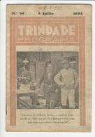 Program * Portugal * Trindade * 1932 * A Milicia Da Paz - Programmi