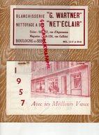 92- BOULOGNE SUR SEINE- 1957 RARE CALENDRIER BLANCHISSERIE G. WARTNER-155 RUE AGUESSEAU-124 RUE GALLIENI- - Calendarios
