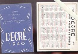 Calendrier Petit Format 1940 Et 1960 - Nantes Grands Magasins Decré - Lot De Deux - Kalenders