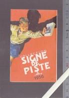 Calendrier Petit Format 1956 - Scoutisme - Illustrateur Joubert - Collection Signe De Piste - 4 Volets - Calendriers