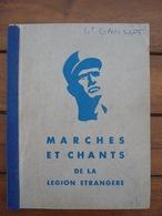 Livret Chants Légion Etrangère - AFN - Algérie. - Livres, Revues & Catalogues