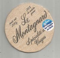 étiquette Fromage , Dessus De Boite , LE MONTAGNARD , Spécialité Des Vosges ,2 Scans - Fromage