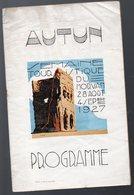 Autun (71) PROGRAMME De La Semaine Touristique Du Morvan 1927 (F.5676) - Programmi