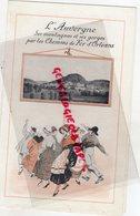 63- 87- 46-12--81-48- DEPLIANT SNCF- L' AUVERGNE CHEMINS FER PARIS ORLEANS-1913- LIMOGES-ISSOIRE-MENDE-FIGEAC-AURILLAC - Dépliants Touristiques
