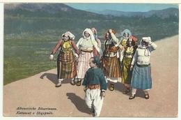 SHQIPËRIA: Katuncat E Shqypniës - ALBANIA: Contadine Albanesi - FELDPOSTAMT 338 - Albania