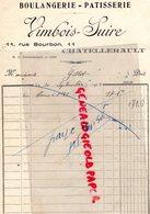 86- CHATELLERAULT - FACTURE BOULANGERIE PATISSERIE VIMBOIS- SUIRE- 11 RUE BOURBPN- BOULANGER PATISSIER-1928 - Food