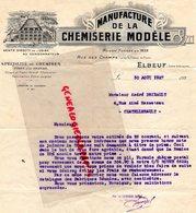 76- ELBEUF - LETTRE MANUFACTURE USINE CHEMISERIE MODELE- CHEMISES-CHEMISIER- RUE DES CHAMPS-CHAMP DE FOIRE-1927 - Textile & Vestimentaire
