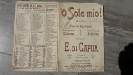 Partition O Sole Mio Mon Soleil Chanson Napolitaine E. Di Capua - Partitions Musicales Anciennes