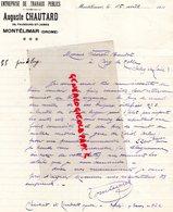 26- MONTELIMAR- RARE LETTRE MANUSCRITE SIGNEE AUGUSTE CHAUTARD -ENTREPRENEUR TRAVAUX PUBLICS- 1910 - Petits Métiers