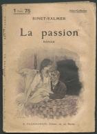 """Binet Valmer - """" La Passion  """" - Select Collection -  Flammarion -  Année 1928  - Vif 23405 - 1901-1940"""