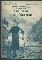 """Henry Bordeaux , Académie Française """" Les Yeux Qui S'ouvrent """" - Select Collection - Flammarion , Année 1935 - Vif 23407 - Libri, Riviste, Fumetti"""