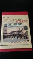 Livre Cartes Postales De Besancon 1900-1936 Silvana Editoriale - Besancon