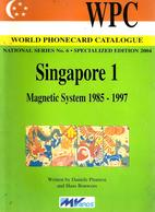 SINGAPORE CATALOGUE  VOL.1 1985-1997 ISSUED BY MvCARDS 2004  READ DESCRIPTION CAREFULLY !!! - Phonecards