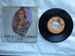 EP 45 T  DALIDA  LABEL  SONOPRESSE  MAIS IL Y A L'ACCORDEON - Disco, Pop