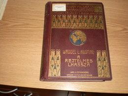 Hungary Waddel L Austin A Rejtelmes Lhassza 287 Pages Maps - Boeken, Tijdschriften, Stripverhalen