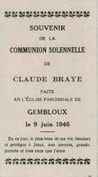 Souvenir Communion Solennelle De Claude BRAYE En L'Eglise Paroissiale De GEMBLOUX Le 9 Juin 1946 - Communion