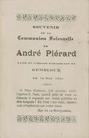 Souvenir Communion Solennelle De André PIERARD En L'Eglise Paroissiale De GEMBLOUX Le 15 Mai 1932 - Communion