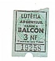 ARGENTEUIL - LUTETIA - CINEMA - 3NF - TCKET D'ENTRÉE. - Biglietti D'ingresso