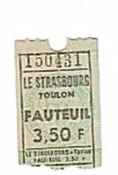 TOULON - LE STRASBOURG - CINEMA - 3,50F - TCKET D'ENTRÉE. - Biglietti D'ingresso