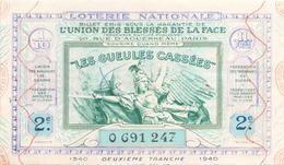 Billet De Loterie Nationale Les Gueules Cassées 1940 2 ème Tranche - Biglietti Della Lotteria