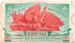 Billet De Loterie Nationale Les Gueules Cassées 1937 2 ème Tranche - Biglietti Della Lotteria