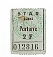 CUERS - STAR - CINEMA - 2F - TCKET D'ENTRÉE. - Biglietti D'ingresso