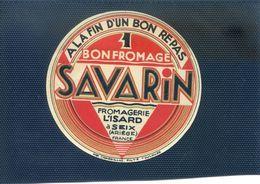 SEIX (Ariège) Ala Fin D'un Bon Repas 1 Bon Fromage SAVARIN. Fromagerie L'ISARD à Seix - Formaggio