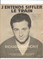"PARTITION MUSICALE ANCIENNE. ""j'entends Siffler Le Train RICHARD ANTHONY - Partitions Musicales Anciennes"