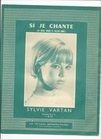 "PARTITION MUSICALE ANCIENNE. ""si Je Chante SYLVIE VARTAN - Partitions Musicales Anciennes"