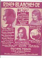 PARTITION MOUSKOURI ROSSI ROSES BLANCHES DE CORFOU HADJIDAKIS MARIE JOSÉ AIMABLE VERCHUREN...1961 - Partitions Musicales Anciennes
