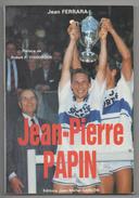 LIVRE 969  FOOT FOOTBALL OM OLYMPIQUE DE MARSEILLE 1988 JPP PAPIN 190 PAGES - Books, Magazines, Comics