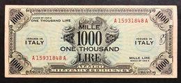 1000 AM LIRE SERIE BILINGUE A....A 1943 RARO  Fori E Scritta MB/BB LOTTO 1687 - [ 3] Military Issues