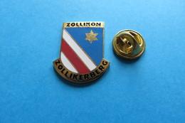 Pin's, Ville,ZOLLIKON, ZOLLIKERBERG, Blason,Wappen,Suisse - Cities