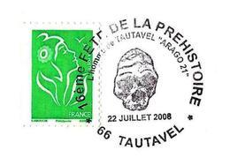 FRANCE (2008) - Tautavel (66) : Crâne De L'Homme De Tautavel / Skrull Of Tautavel Man. Arago 21. Préhistoire Prehistory. - Préhistoire