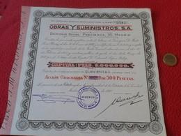 ANTIGUA ACCIÓN DE 1940 OBRAS Y SUMINISTROS, S.A. DOMICILIO SOCIAL PRECIADOS, 35 MADRID ESPAÑA SPAIN. ACTION. ESCASA. VER - Acciones & Títulos