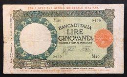 50 LIRE LUPETTA Capitolina AOI Africa Orientale Italiana 12 09 1938 Esemplare Naturale Mb+ Raro LOTTO 395 - [ 1] …-1946 : Reino